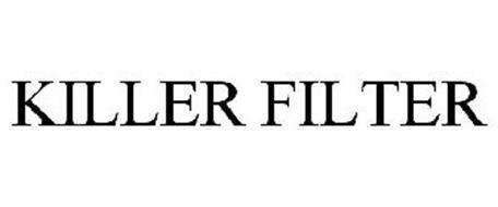 KILLER FILTER