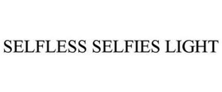 SELFLESS SELFIES LIGHT