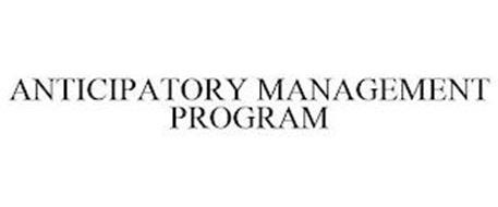 ANTICIPATORY MANAGEMENT PROGRAM