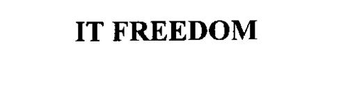 IT FREEDOM