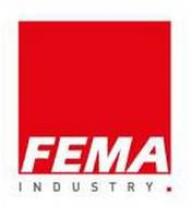 FEMA INDUSTRY