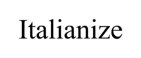 ITALIANIZE