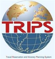 TRIPS TRAVEL RESERVATION AND ITINERARY PLANNING SYSTEM