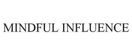 MINDFUL INFLUENCE