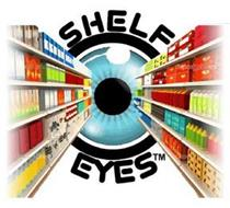 SHELF EYES