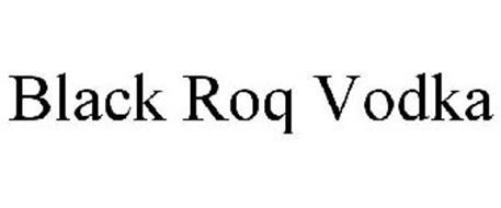 BLACK ROQ VODKA