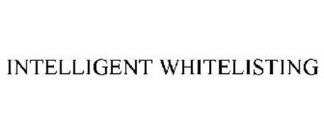 INTELLIGENT WHITELISTING