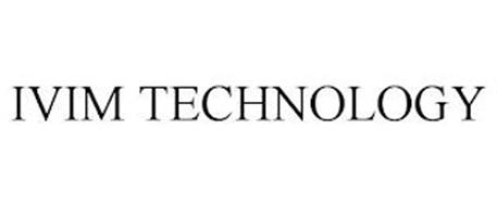 IVIM TECHNOLOGY