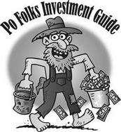 PO FOLKS INVESTMENT GUIDE