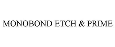 MONOBOND ETCH & PRIME