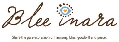 BLEE INARA SHARE THE PURE EXPRESSION OF HARMONY, BLISS, GOODWILL AND PEACE.