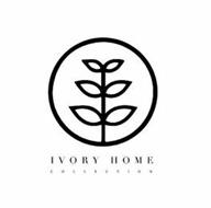 IVORY HOME COLLECTION
