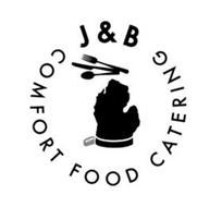 J & B COMFORT FOODS CATERING