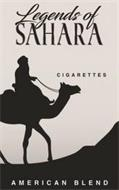 LEGENDS OF SAHARA CIGARETTES AMERICAN BLEND