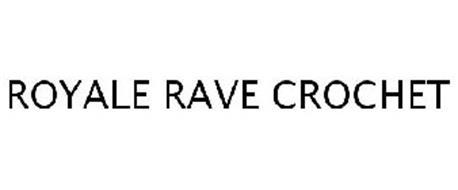 ROYALE RAVE CROCHET