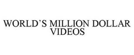WORLD'S MILLION DOLLAR VIDEOS