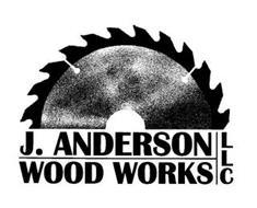 J. ANDERSON WOOD WORKS LLC