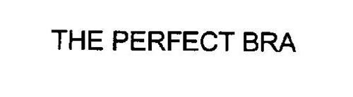 THE PERFECT BRA