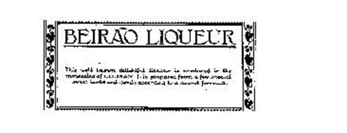 BEIRAO LIQUEUR THIS WELL KNOWN DELIGHTFUL LIQUEUR IS PRODUCED IN THE MOUNTAINS OF LOUSAN IT IS PREPARED FROM A FEW SPECIAL SWEET HERBS AND SEEDS ACCORDING TO A FORMULA.