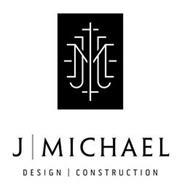JM J MICHAEL DESIGN CONSTRUCTION