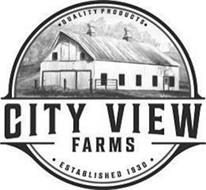 QUALITY PRODUCTS CITY VIEW FARMS ESTABLISHED 1830