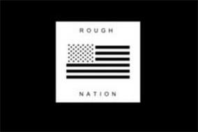 ROUGH NATION