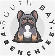 · SOUTH BAY · FRENCHIES