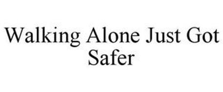 WALKING ALONE JUST GOT SAFER
