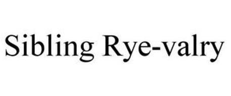 SIBLING RYE-VALRY