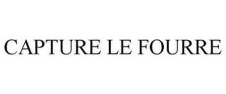 CAPTURE LE FOURRE