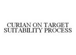 CURIAN ON TARGET SUITABILITY PROCESS