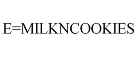 E=MILKNCOOKIES