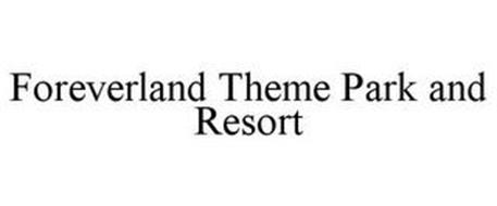 FOREVERLAND THEME PARK AND RESORT