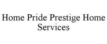 HOME PRIDE PRESTIGE HOME SERVICES