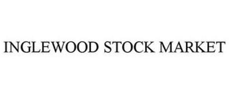 INGLEWOOD STOCK MARKET