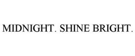 MIDNIGHT. SHINE BRIGHT.