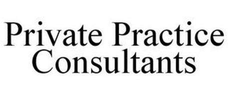 PRIVATE PRACTICE CONSULTANTS