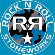ROCK N ROLL STONEWORKS R N R