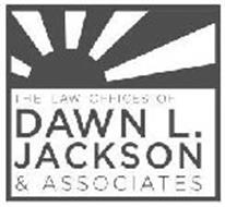 THE LAW OFFICES OF DAWN L. JACKSON & ASSOCIATES