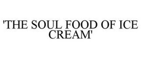 'THE SOUL FOOD OF ICE CREAM'