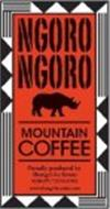 NGORO NGORO MOUNTAIN COFFEE PROUDLY PRODUCED BY SHANGRI-LA ESTATE KARATU TANZANIA WWW.SHANGRILA-ESTATE.COM
