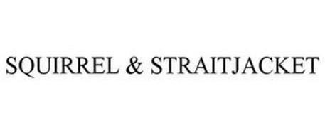 SQUIRREL & STRAITJACKET