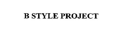 B STYLE PROJECT