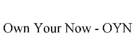 OWN YOUR NOW - OYN