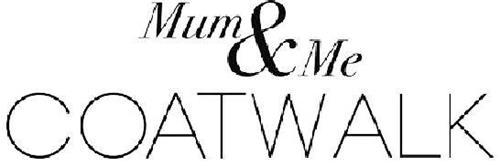 MUM & ME COATWALK
