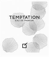 TEMPTATION EAU DE PARFUM