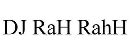 DJ RAH RAHH