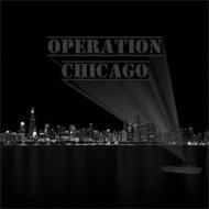 OPERATION CHICAGO