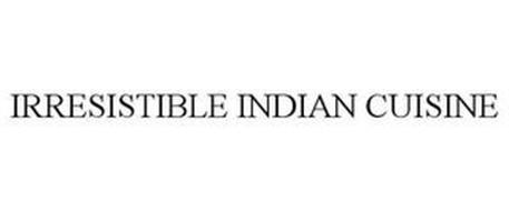 IRRESISTIBLE INDIAN CUISINE