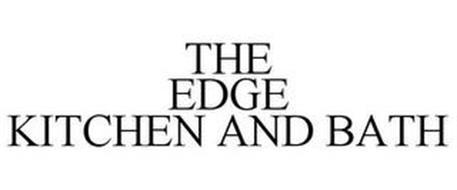 THE EDGE KITCHEN AND BATH